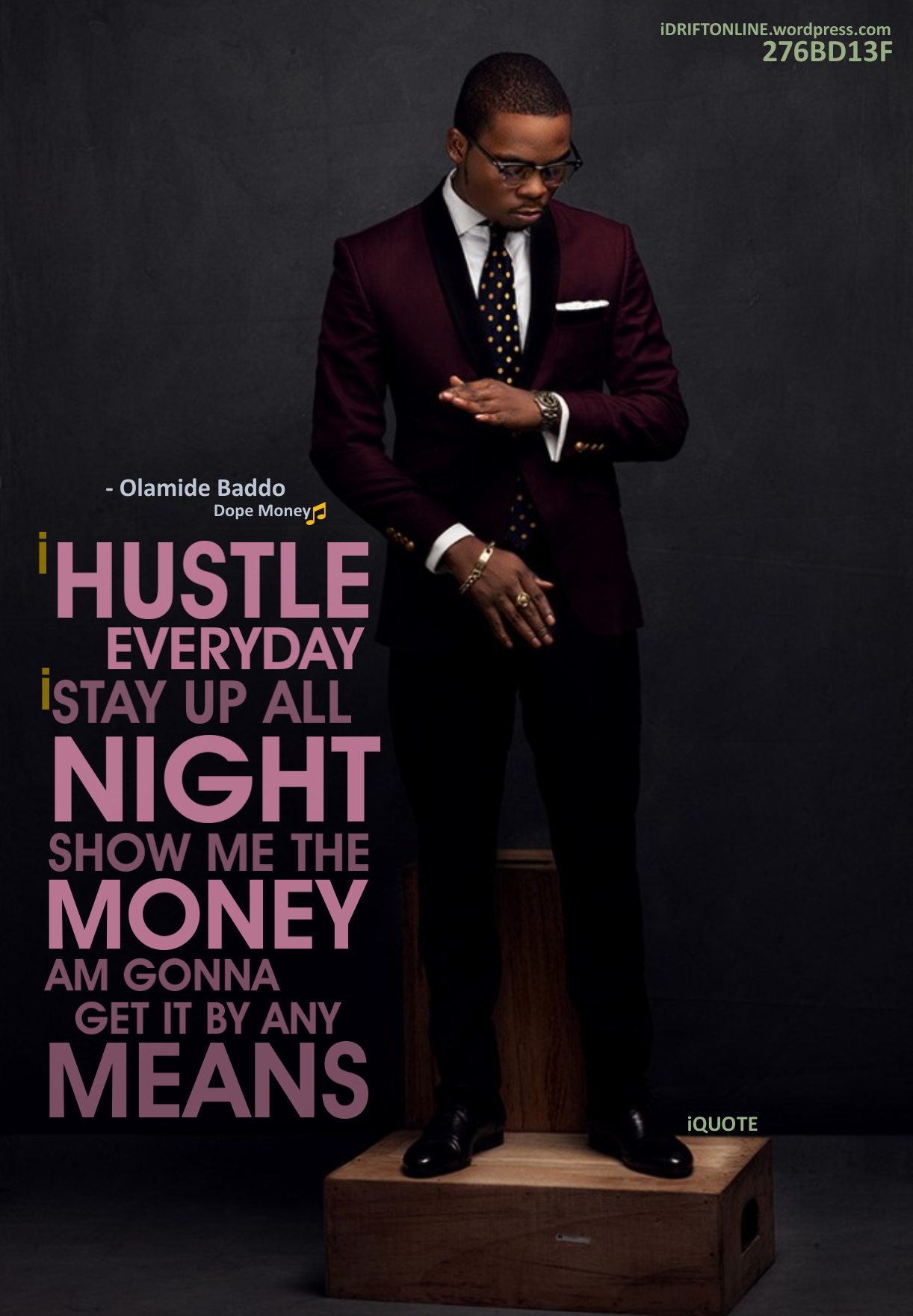 20 Motivational And Inspirational Quotes From Olamide Badoo